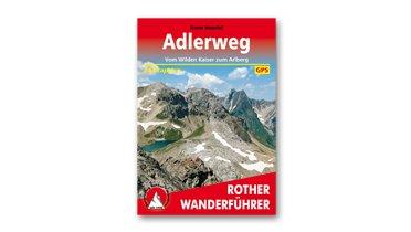 Adlerweg-Wanderführer, © Rother Verlag