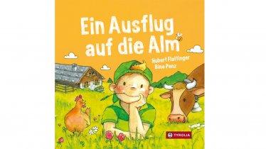 """Kinderbuch """"Ein Ausflug auf die Alm"""""""
