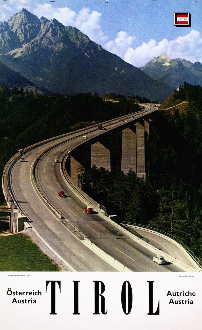 Unbekannter Gestalter, Fotoplakat Tirol (Europabrücke), um 1965, Plakat, 47,4 x 77,3 cm Tirol Werbung